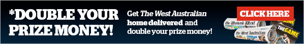 Get The West Australian home delivered and double your prize money (Major and Weekly Prizes). Call 1800 811 855 or subscribe here.