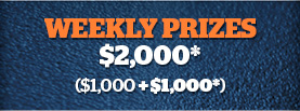 Weekly Prizes - $1000